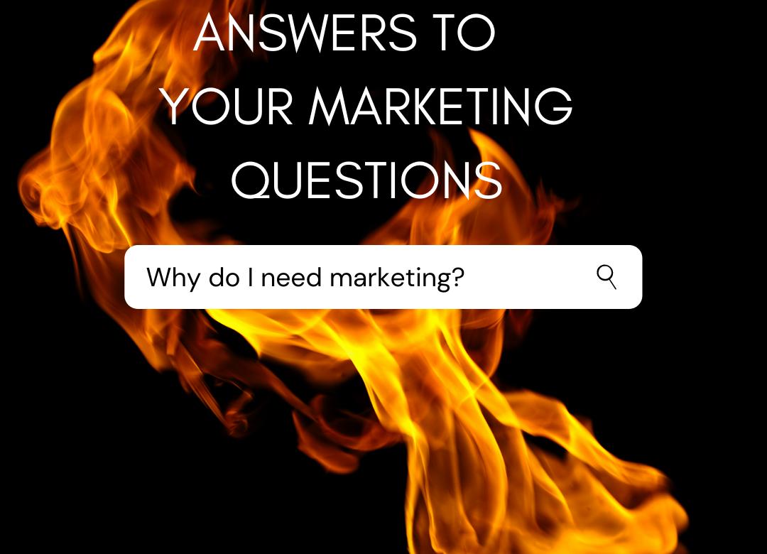 why do I need marketing