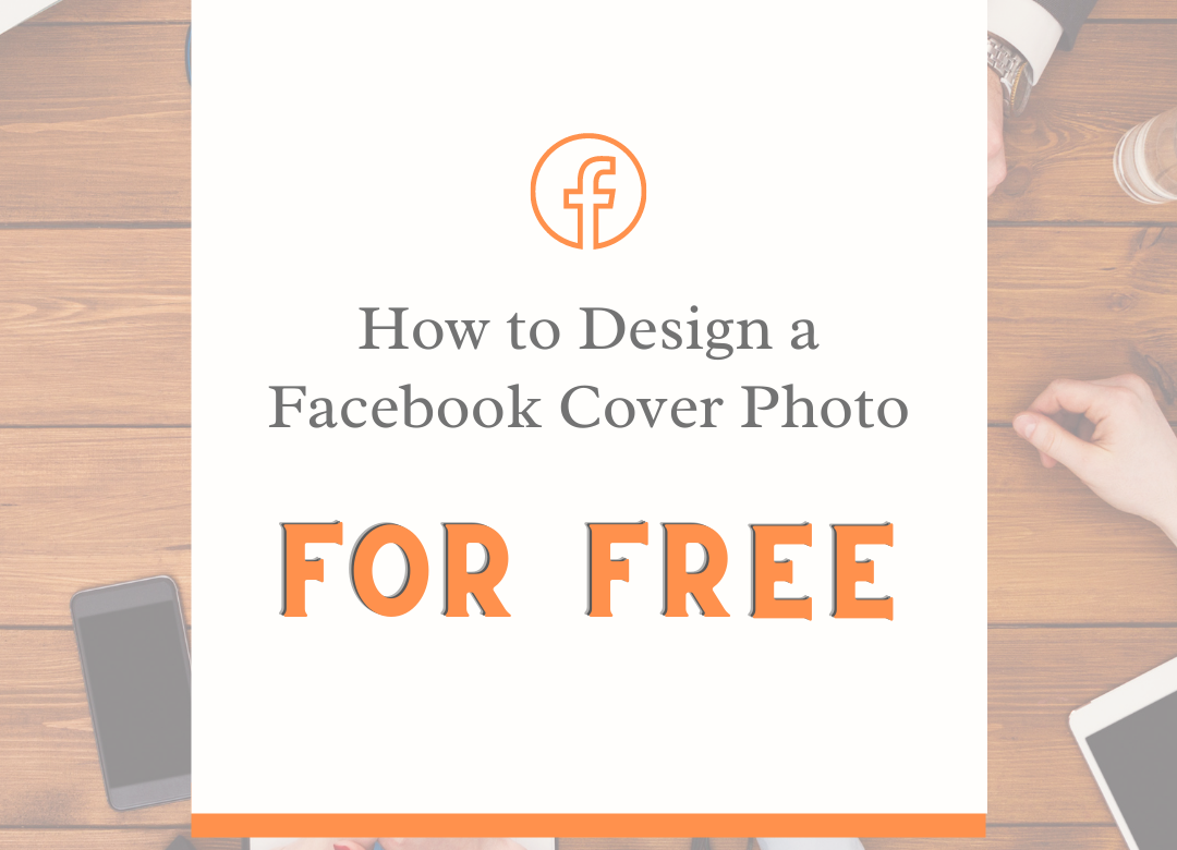 How to design a Facebook cover photo for free